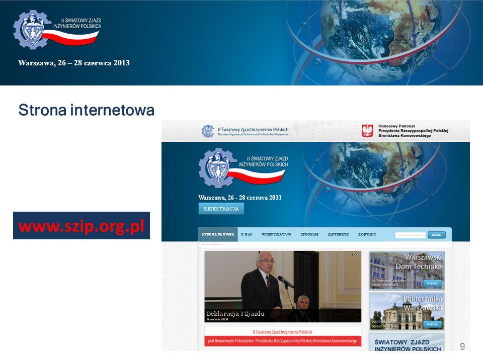 Warszawa, 26 – 28 czerwca 2013 Strona internetowa www.szip.org.pl 9