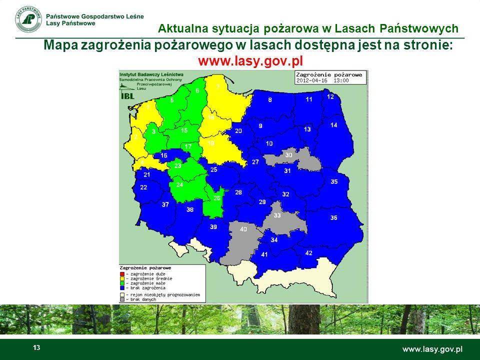 14 Mapa zakazów wstępu do lasu dostępna jest na: www.lasy.gov.pl Aktualna sytuacja pożarowa w Lasach Państwowych