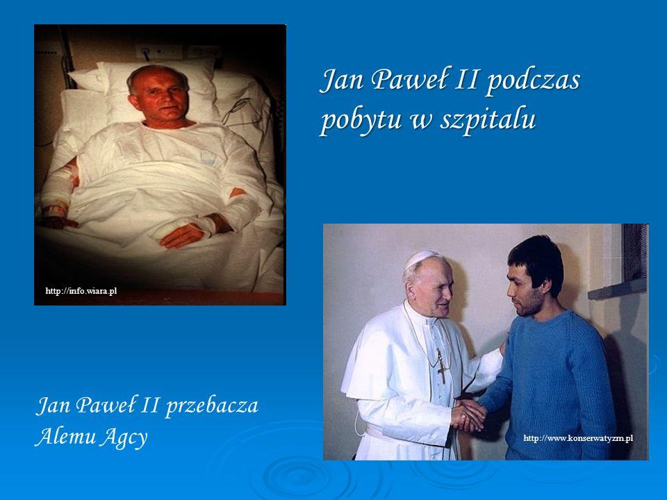 Jan Paweł II podczas pobytu w szpitalu http://info.wiara.pl http://www.konserwatyzm.pl Jan Paweł II przebacza Alemu Agcy