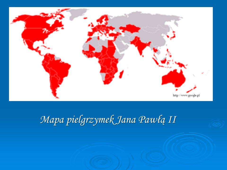 Mapa pielgrzymek Jana Pawłą II http://www.google.pl