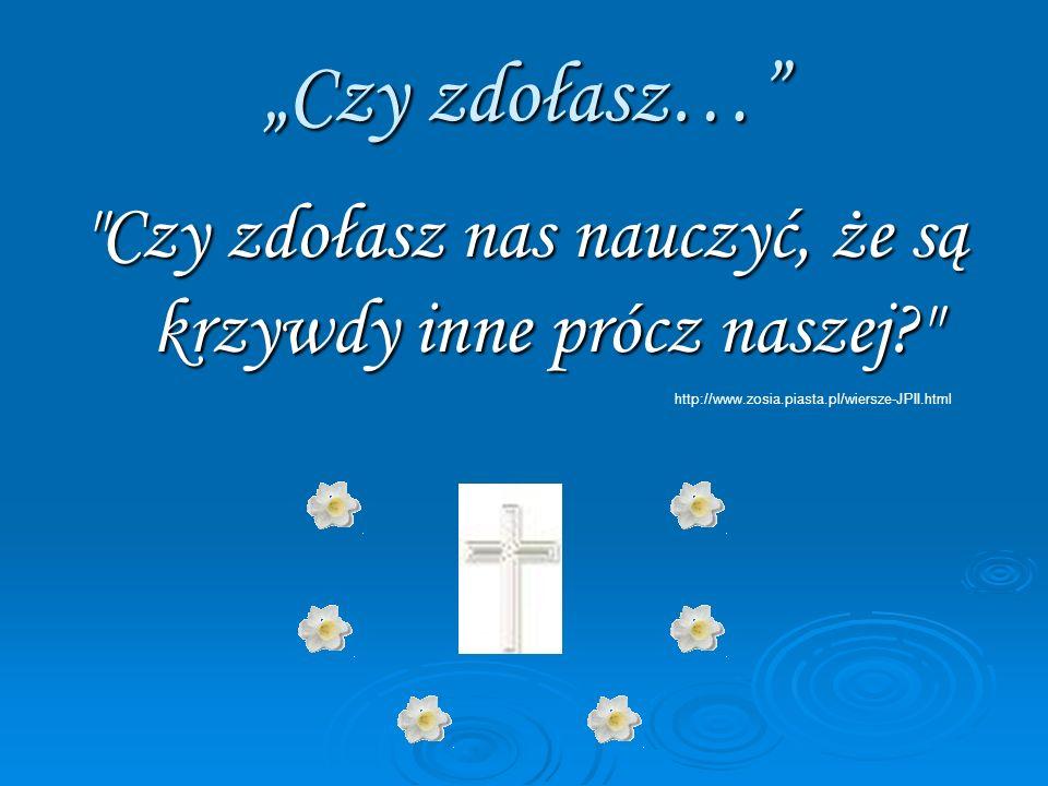 BIBLIOGRAFIA: http://pl.wikipedia.org/ http://pl.wikipedia.org/ http://pl.wikipedia.org/ http://www.google.pl http://www.google.pl http://www.google.pl Adam Boniecki: Kalendarium życia Karola Wojtyły.