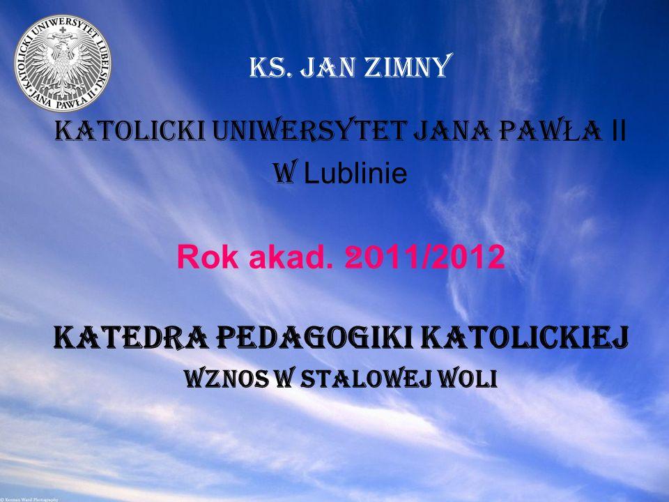Katolicki Uniwersytet JANA PAW Ł A II w Lublinie Rok akad.