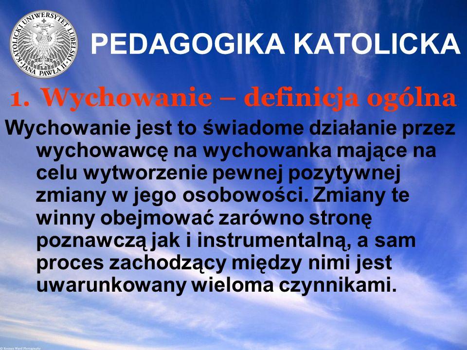 PEDAGOGIKA KATOLICKA Każda nauka również i pedagogika katolicka oprócz prac badawczych posiada w sobie trzy podstawowe elementy: 1.