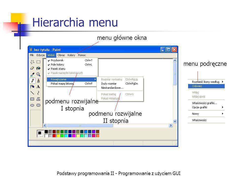 Podstawy programowania II - Programowanie z użyciem GUI GUI a obiektowość Obiekty składające się na GUI stanowią jedną z najbardziej typowych dziedzin zastosowania programowania obiektowego ze wszystkimi jego możliwościami: Liczne klasy obiektów i wiele obiektów danej klasy Enkapsulacja - (np.