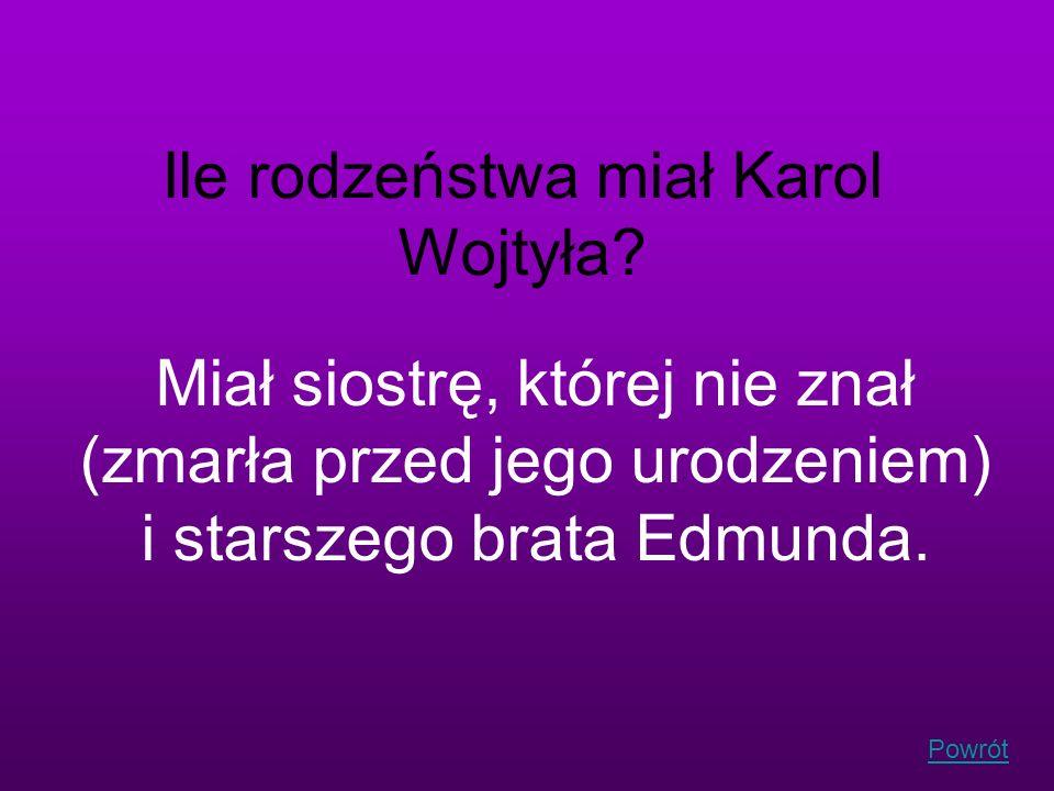 Powrót Ile rodzeństwa miał Karol Wojtyła? Miał siostrę, której nie znał (zmarła przed jego urodzeniem) i starszego brata Edmunda.