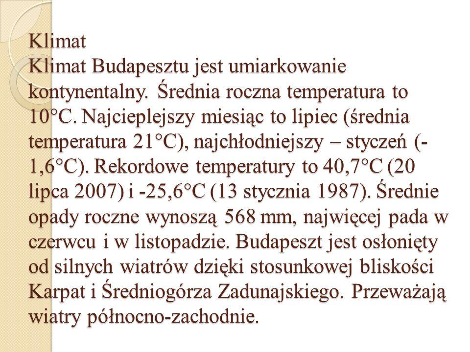 Klimat Klimat Budapesztu jest umiarkowanie kontynentalny. Średnia roczna temperatura to 10°C. Najcieplejszy miesiąc to lipiec (średnia temperatura 21°