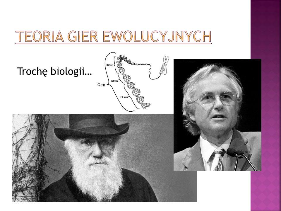 Trochę biologii…
