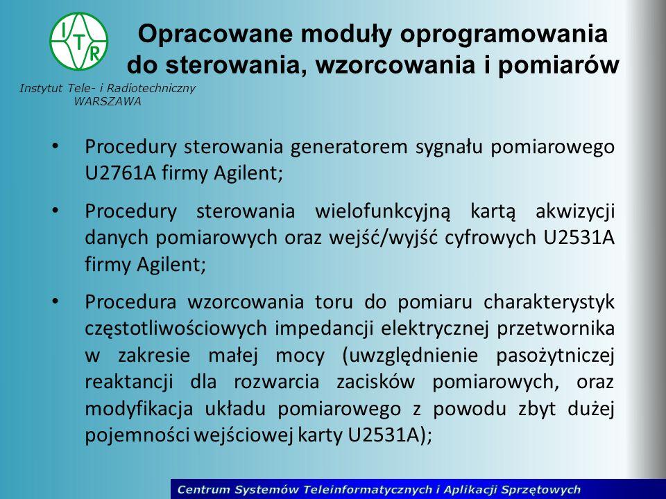 Instytut Tele- i Radiotechniczny WARSZAWA Procedury sterowania generatorem sygnału pomiarowego U2761A firmy Agilent; Procedury sterowania wielofunkcyj