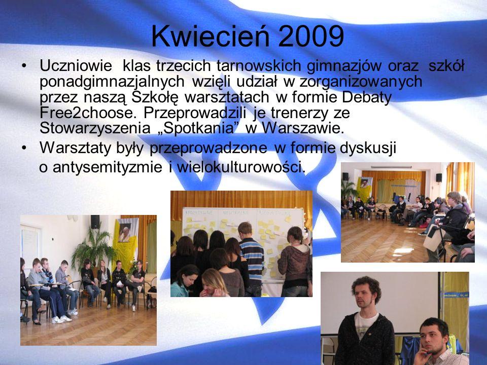 Kwiecień 2009 Uczniowie klas trzecich tarnowskich gimnazjów oraz szkół ponadgimnazjalnych wzięli udział w zorganizowanych przez naszą Szkołę warsztata