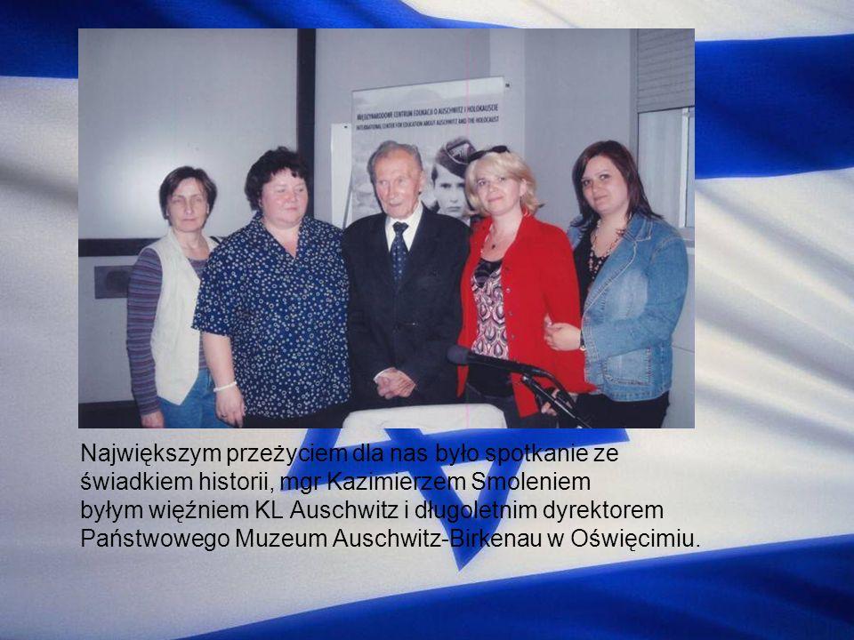 Największym przeżyciem dla nas było spotkanie ze świadkiem historii, mgr Kazimierzem Smoleniem byłym więźniem KL Auschwitz i długoletnim dyrektorem Pa