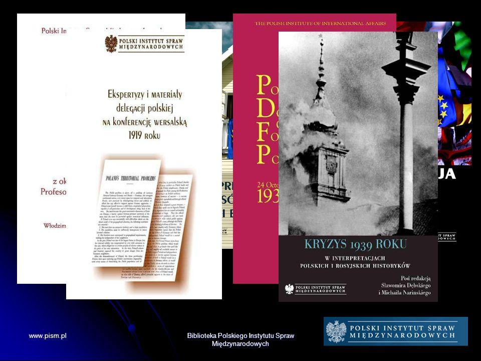 www.pism.plBiblioteka Polskiego Instytutu Spraw Międzynarodowych
