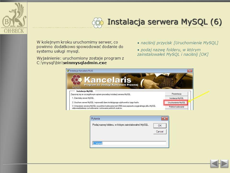 Instalacja serwera MySQL (6) W kolejnym kroku uruchomimy serwer, co powinno dodatkowo spowodować dodanie do systemu usługi mysql.