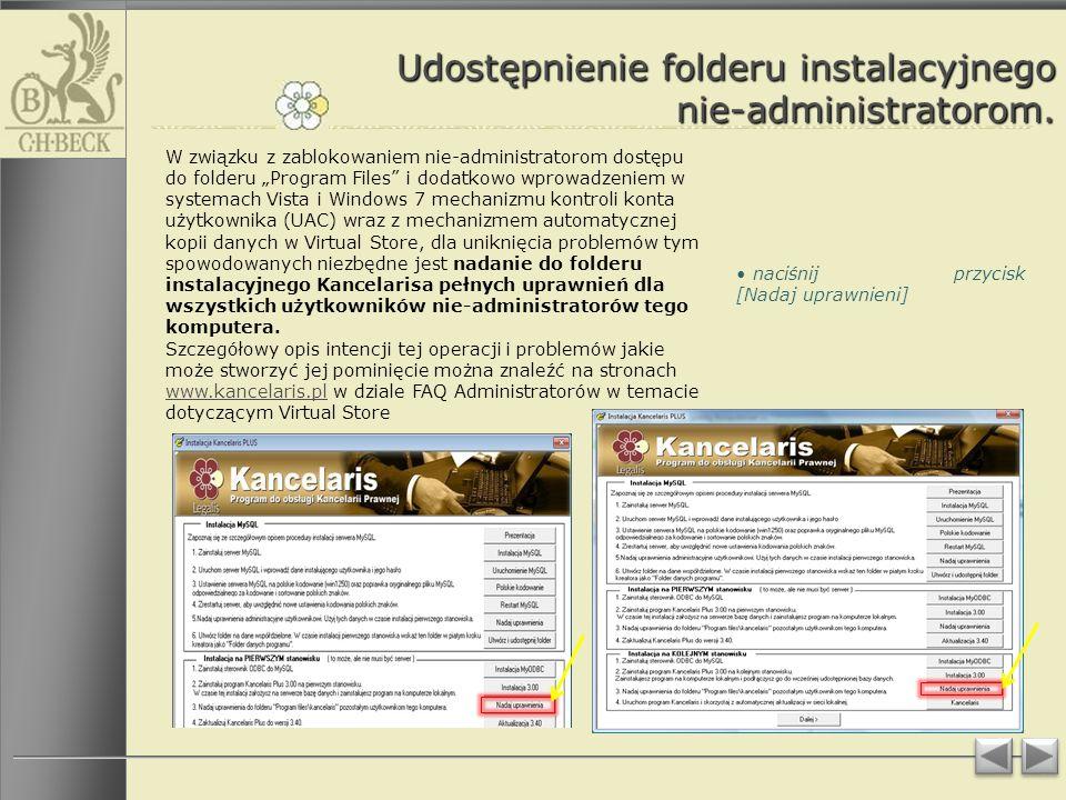 Udostępnienie folderu instalacyjnego nie-administratorom.