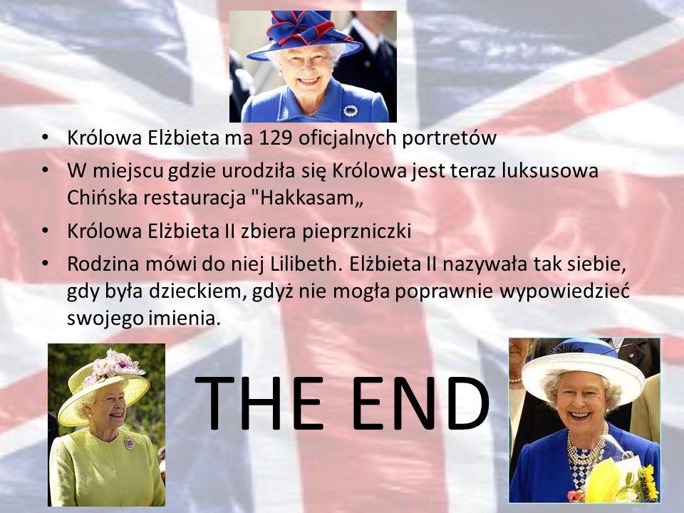 Wykonał: Mateusz Gołębiowski Źródła: http://www.se.pl/wydarzenia/swiat/krolowa-elzbieta-ii-wskakujac-na-siodo-nie-zakada- kasku_184680.html http://www.se.pl/wydarzenia/swiat/krolowa-elzbieta-ii-wskakujac-na-siodo-nie-zakada- kasku_184680.html http://www.gwiazdy.com.pl/component/content/article/5958-krolestwo-za-konia http://www.langloo.com/krolowa-elzbieta-ii-i-jej-milosc-do-psow.html http://www.emito.net/wiadomolci/wielka_brytania/278879.html http://www.funtrivia.com/en/People/Elizabeth-II-14183.html http://www.speedace.info/queen_elizabeth_80_birthday_facts.htm http://biografia24.pl/inne-el-bieta-ii-c-17_197 http://prasakobiet.pl/index.php?option=com_content&view=article&id=2403:le- point-druga-twarz-krolowej-elbiety-ii&catid=10:wydarzenia&Itemid=45 http://prasakobiet.pl/index.php?option=com_content&view=article&id=2403:le- point-druga-twarz-krolowej-elbiety-ii&catid=10:wydarzenia&Itemid=45
