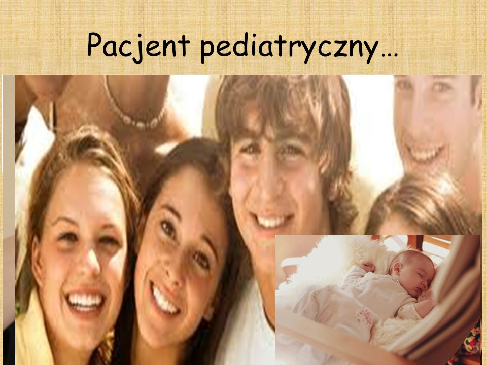 Pacjent pediatryczny…