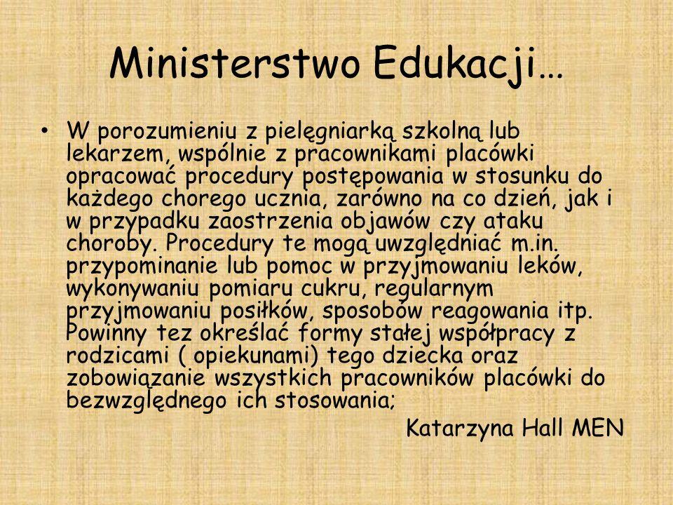 Ministerstwo Edukacji… W porozumieniu z pielęgniarką szkolną lub lekarzem, wspólnie z pracownikami placówki opracować procedury postępowania w stosunk