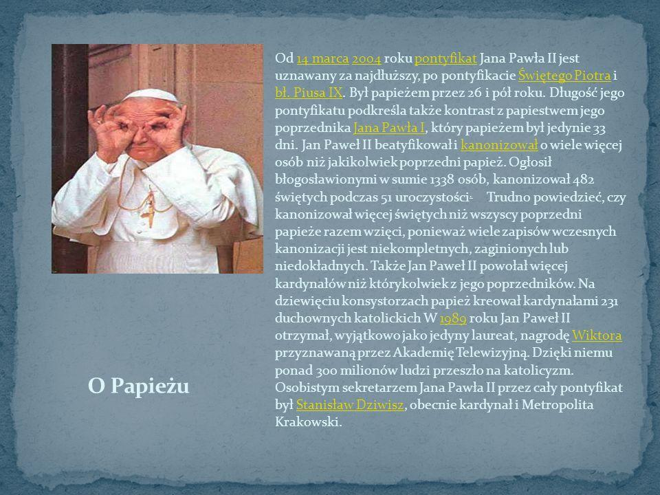 Od 14 marca 2004 roku pontyfikat Jana Pawła II jest uznawany za najdłuższy, po pontyfikacie Świętego Piotra i bł. Piusa IX. Był papieżem przez 26 i pó