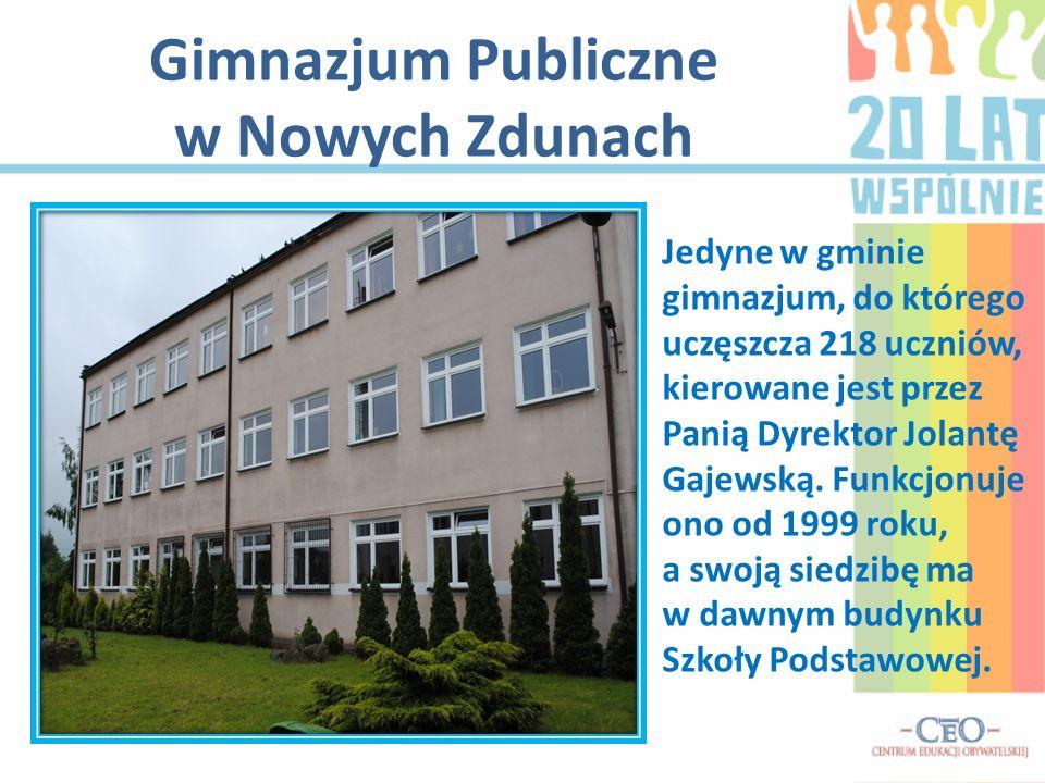Gimnazjum Publiczne w Nowych Zdunach Jedyne w gminie gimnazjum, do którego uczęszcza 218 uczniów, kierowane jest przez Panią Dyrektor Jolantę Gajewską.