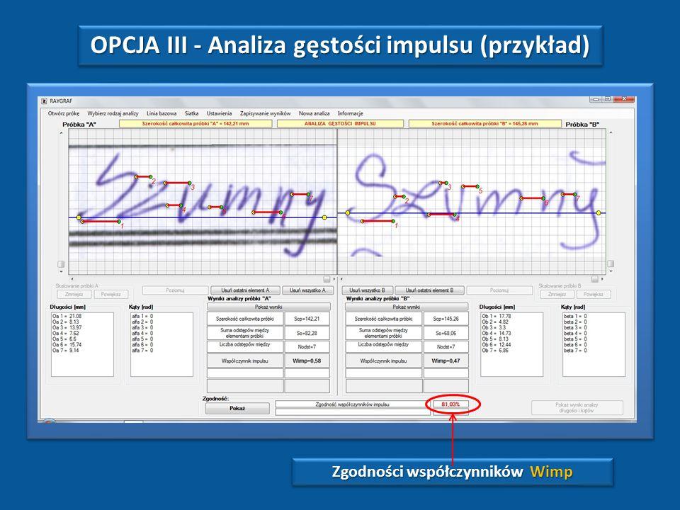 OPCJA II - Analiza gęstości pisma (przykład) Zgodności współczynników Wgm i Wgl