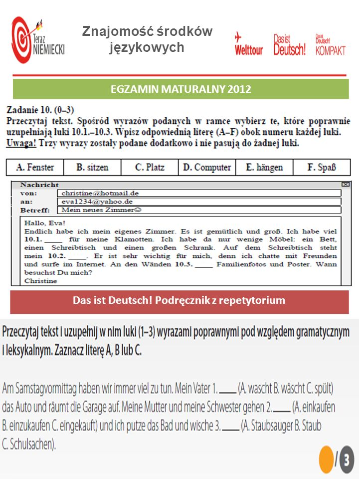 Znajomość środków językowych EGZAMIN GIMNAZJALNY 2012 Das ist Deutsch! Podręcznik z repetytorium EGZAMIN MATURALNY 2012