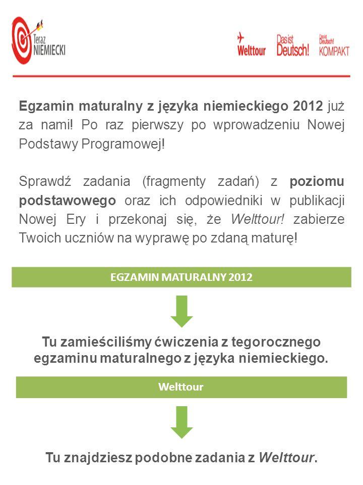 Znajomość środków językowych EGZAMIN GIMNAZJALNY 2012 Das ist Deutsch.