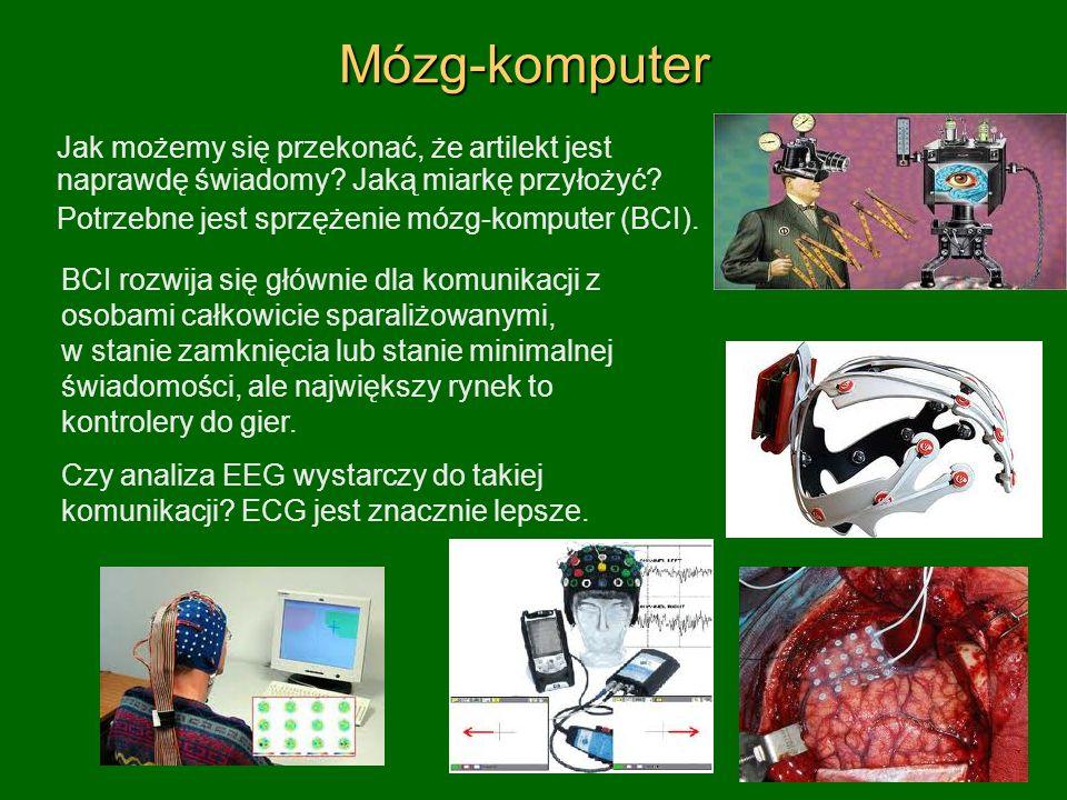 Mózg-komputerMózg-komputer Jak możemy się przekonać, że artilekt jest naprawdę świadomy? Jaką miarkę przyłożyć? Potrzebne jest sprzężenie mózg-kompute
