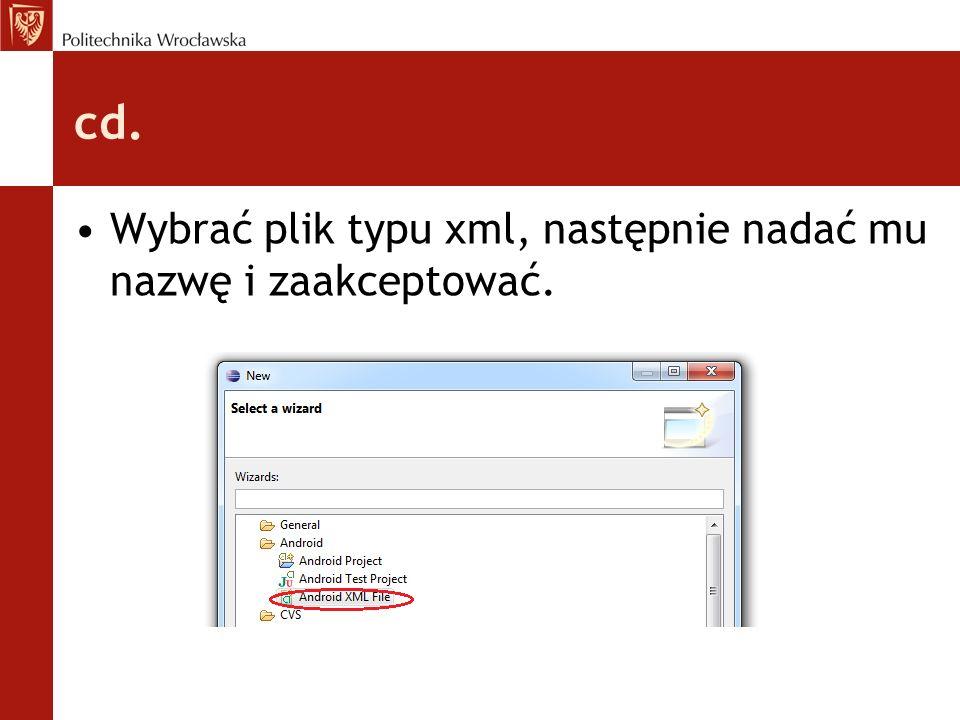 cd. Wybrać plik typu xml, następnie nadać mu nazwę i zaakceptować.
