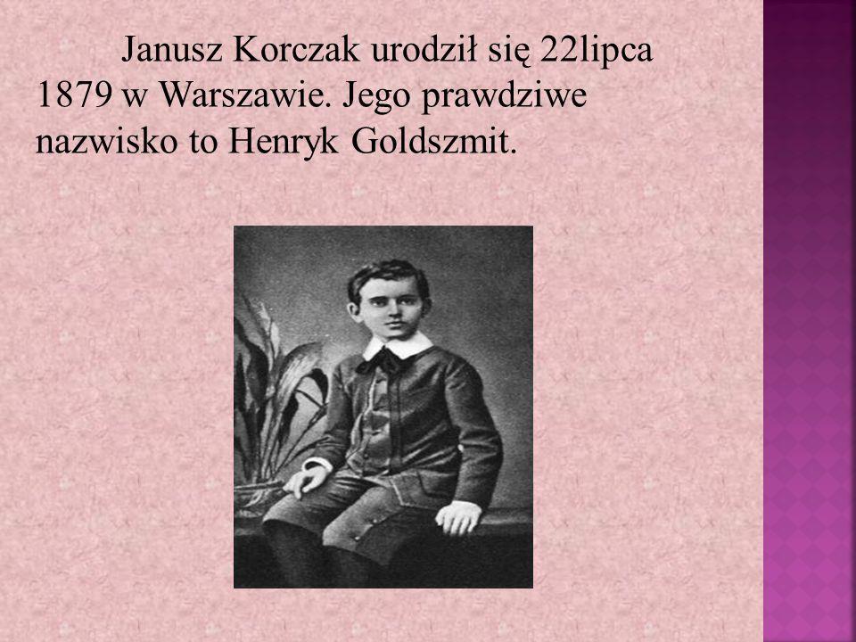 Janusz Korczak urodził się 22lipca 1879 w Warszawie. Jego prawdziwe nazwisko to Henryk Goldszmit.