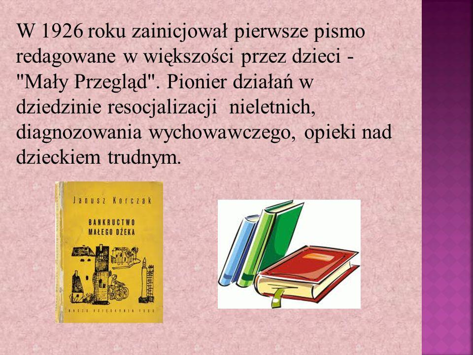 W 1926 roku zainicjował pierwsze pismo redagowane w większości przez dzieci -