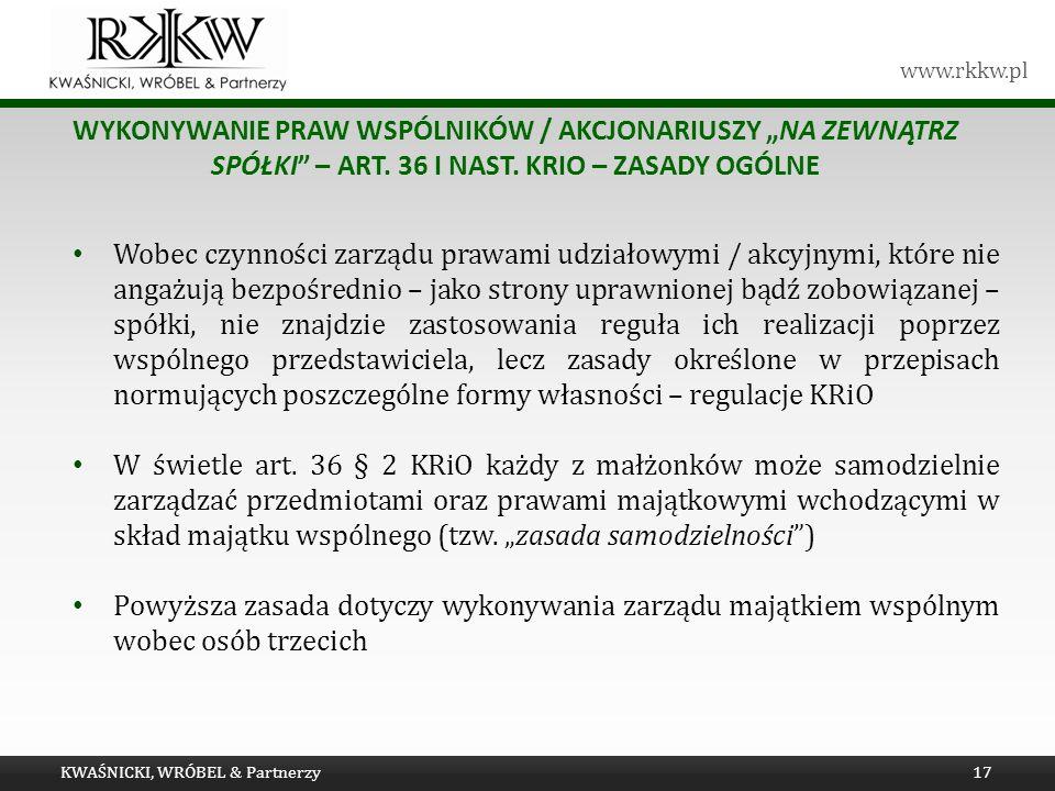 www.rkkw.pl WYKONYWANIE PRAW WSPÓLNIKÓW / AKCJONARIUSZY NA ZEWNĄTRZ SPÓŁKI – ART.