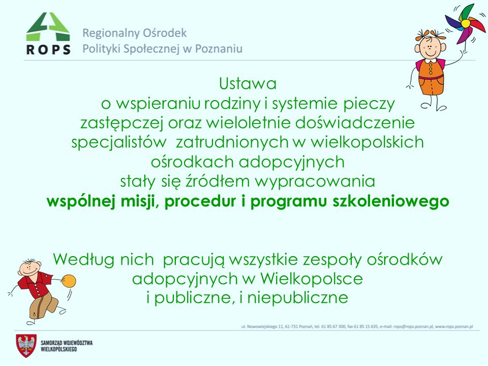 Ustawa o wspieraniu rodziny i systemie pieczy zastępczej oraz wieloletnie doświadczenie specjalistów zatrudnionych w wielkopolskich ośrodkach adopcyjn