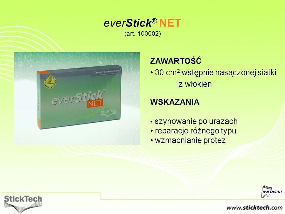 everStick ® NET (art. 100002) ZAWARTOŚĆ 30 cm 2 wstępnie nasączonej siatki z włókien WSKAZANIA szynowanie po urazach reparacje różnego typu wzmacniani