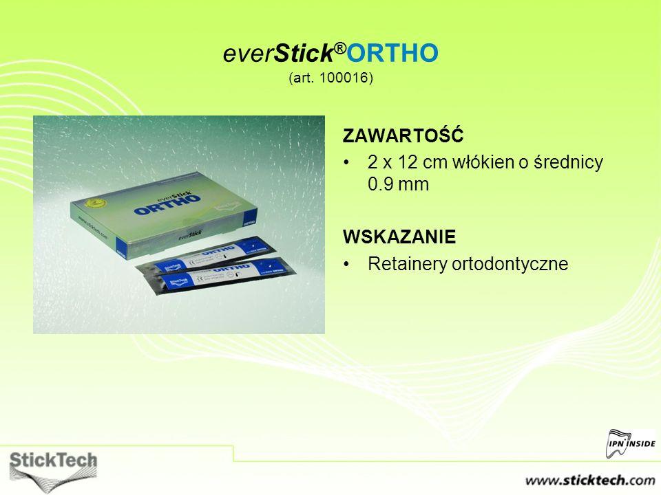 ZAWARTOŚĆ 2 x 12 cm włókien o średnicy 0.9 mm WSKAZANIE Retainery ortodontyczne everStick ® ORTHO (art. 100016)