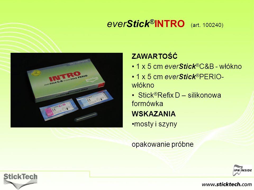 everStick ® INTRO (art. 100240) ZAWARTOŚĆ 1 x 5 cm everStick ® C&B - włókno 1 x 5 cm everStick ® PERIO- włókno Stick ® Refix D – silikonowa formówka W