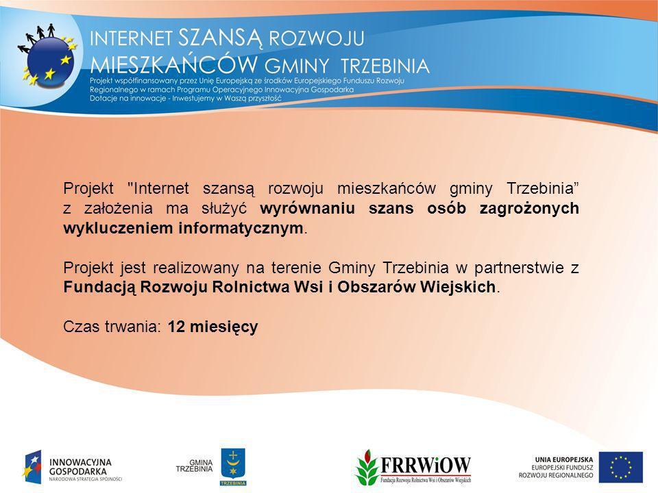 Projekt Internet szansą rozwoju mieszkańców gminy Trzebinia z założenia ma służyć wyrównaniu szans osób zagrożonych wykluczeniem informatycznym.
