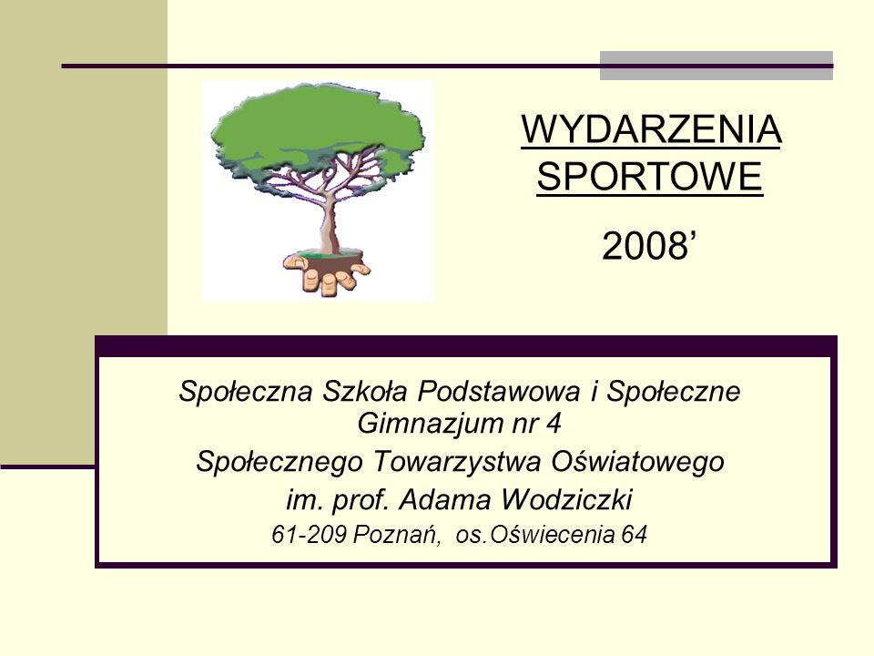 Społeczna Szkoła Podstawowa i Społeczne Gimnazjum nr 4 Społecznego Towarzystwa Oświatowego im. prof. Adama Wodziczki 61-209 Poznań, os.Oświecenia 64 W