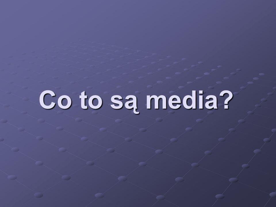 Co to są media?