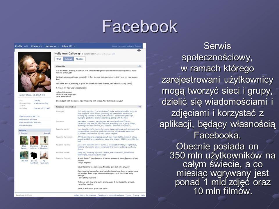Facebook Serwisspołecznościowy, w ramach którego zarejestrowani użytkownicy mogą tworzyć sieci i grupy, dzielić się wiadomościami i zdjęciami i korzystać z aplikacji, będący własnością Facebooka.