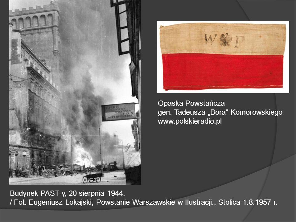 Budynek PAST-y, 20 sierpnia 1944. / Fot. Eugeniusz Lokajski; Powstanie Warszawskie w Ilustracji., Stolica 1.8.1957 r. Opaska Powstańcza gen. Tadeusza
