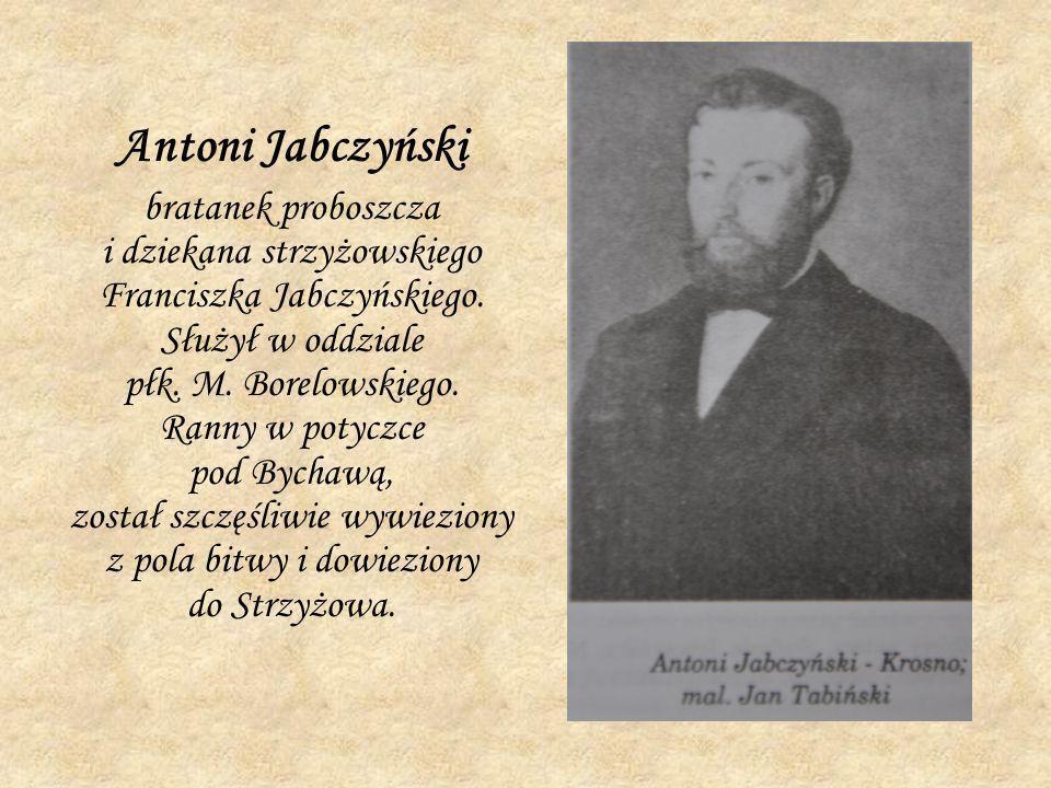 Antoni Jabczyński bratanek proboszcza i dziekana strzyżowskiego Franciszka Jabczyńskiego. Służył w oddziale płk. M. Borelowskiego. Ranny w potyczce po