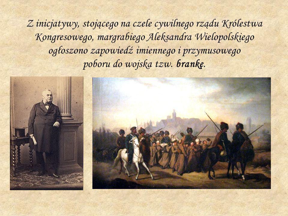 Z inicjatywy, stojącego na czele cywilnego rządu Królestwa Kongresowego, margrabiego Aleksandra Wielopolskiego ogłoszono zapowiedź imiennego i przymus