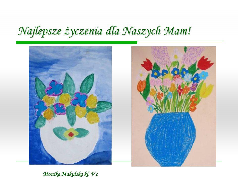 Monika Makulska kl. V c