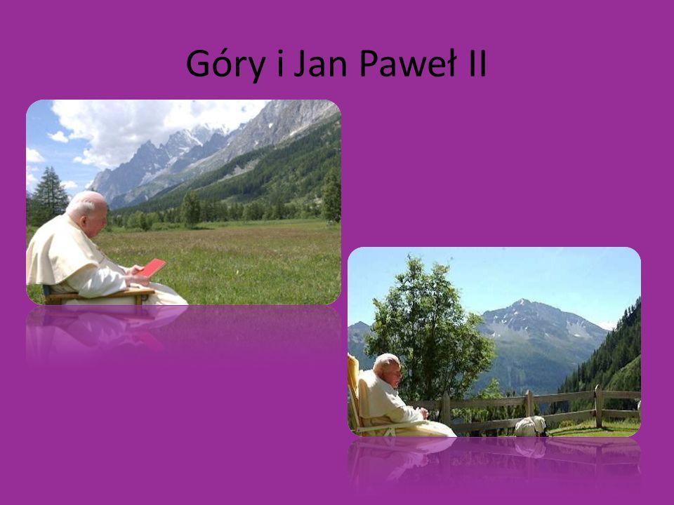 Góry i Jan Paweł II