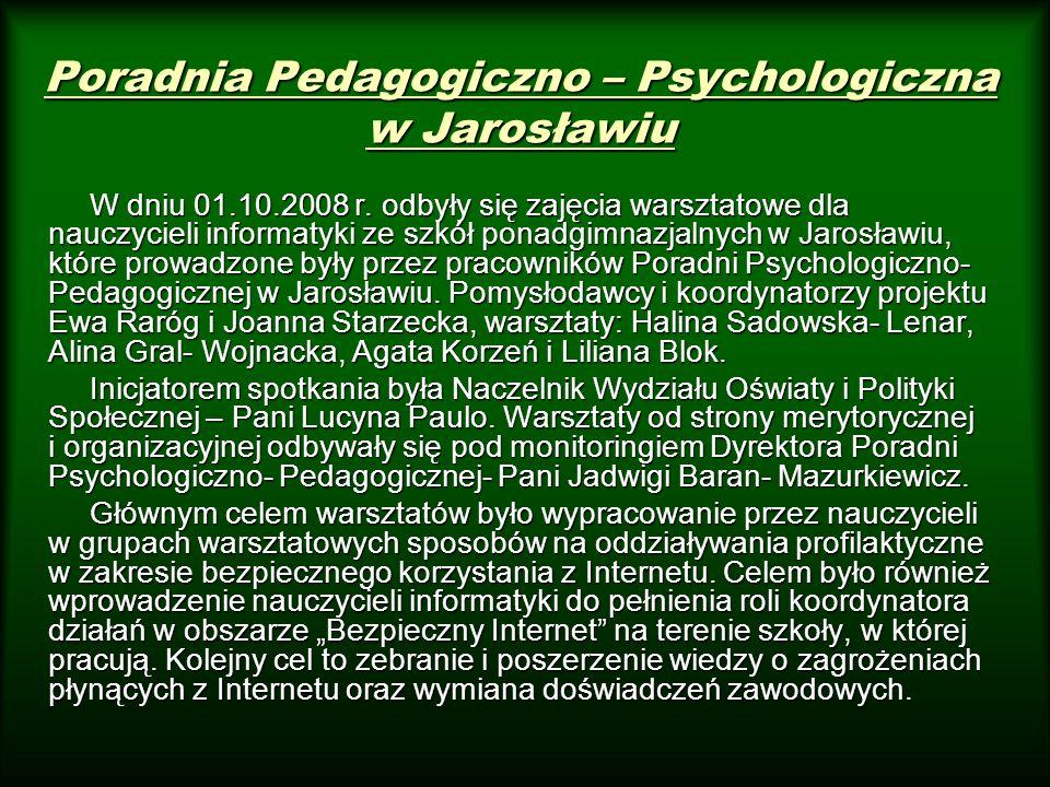 W dniu 01.10.2008 r. odbyły się zajęcia warsztatowe dla nauczycieli informatyki ze szkół ponadgimnazjalnych w Jarosławiu, które prowadzone były przez