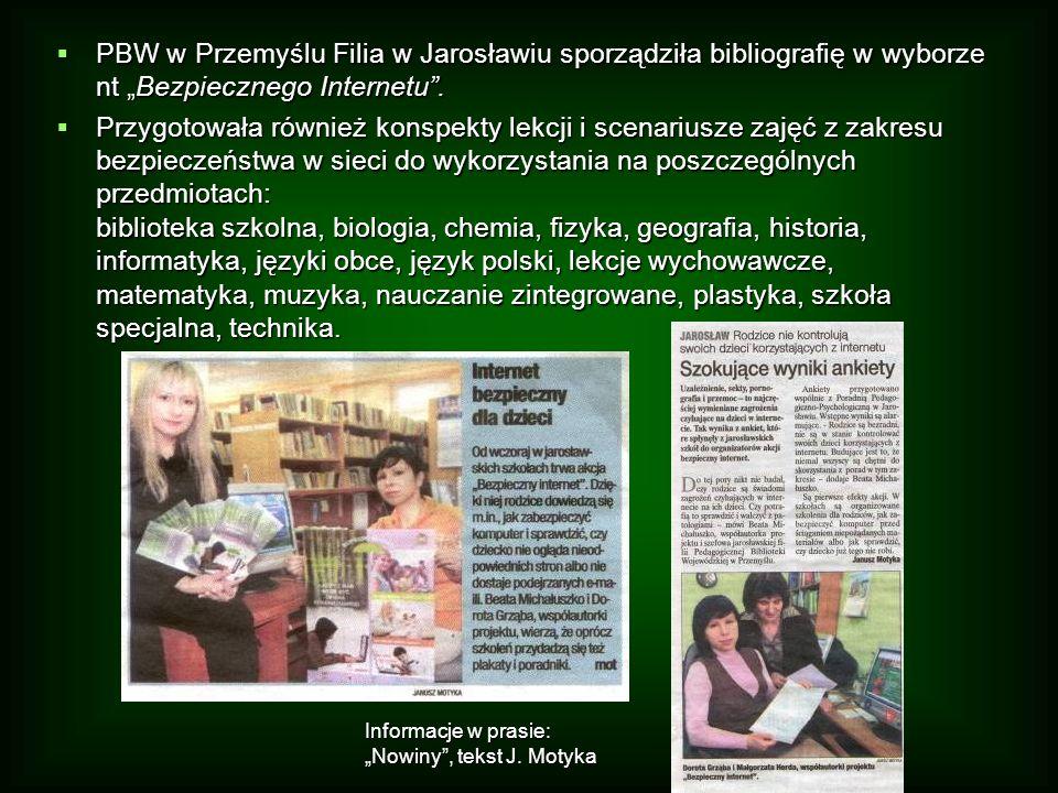 PBW w Przemyślu Filia w Jarosławiu sporządziła bibliografię w wyborze nt Bezpiecznego Internetu. PBW w Przemyślu Filia w Jarosławiu sporządziła biblio