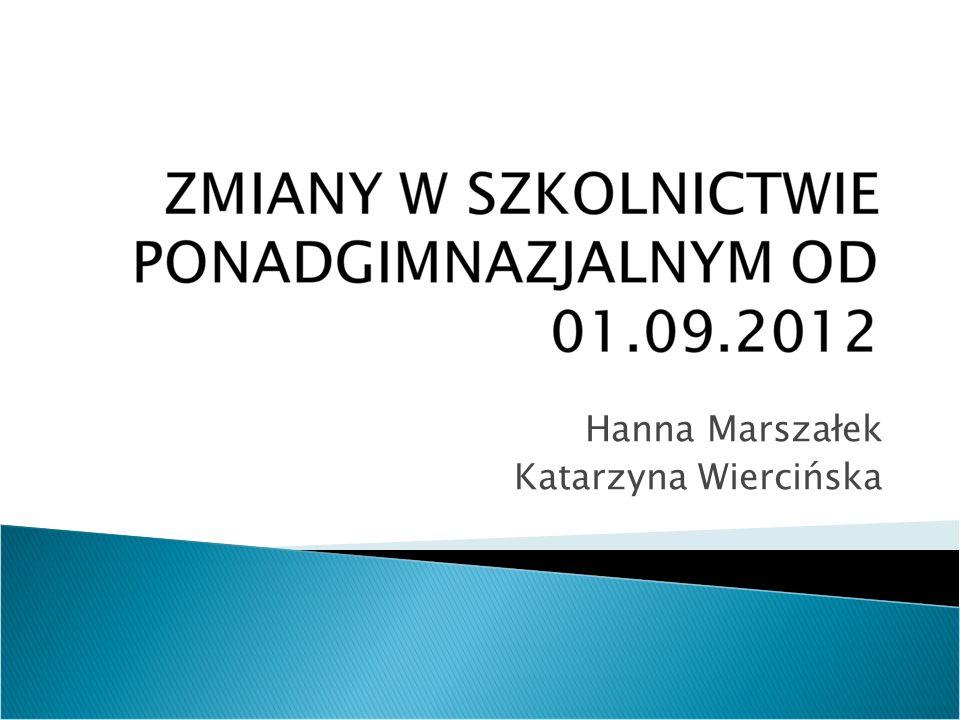 Hanna Marszałek Katarzyna Wiercińska