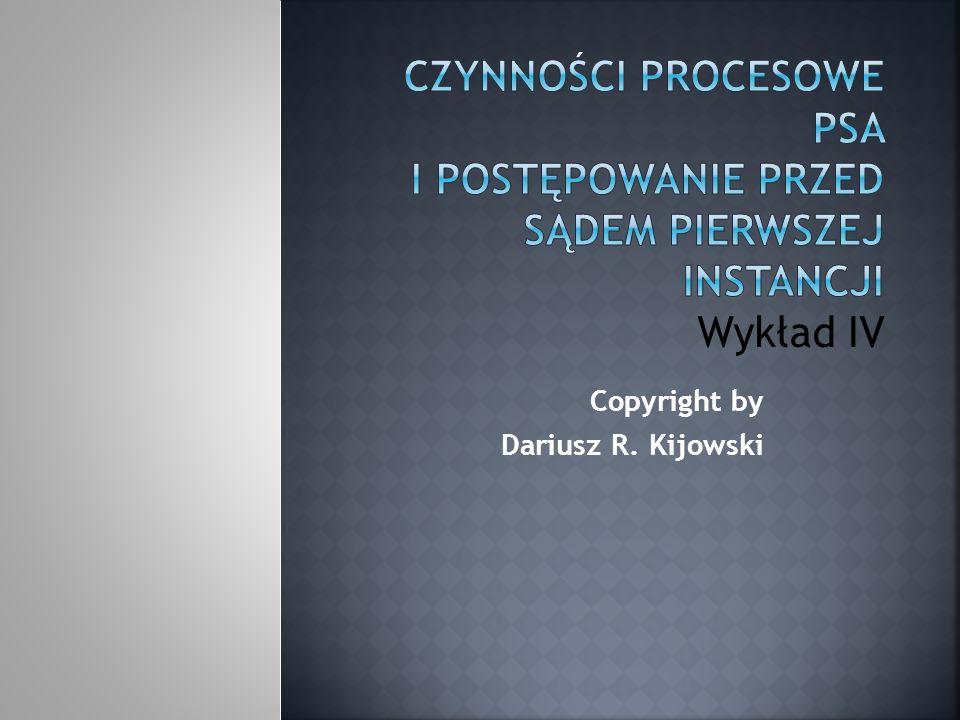 Copyright by Dariusz R. Kijowski