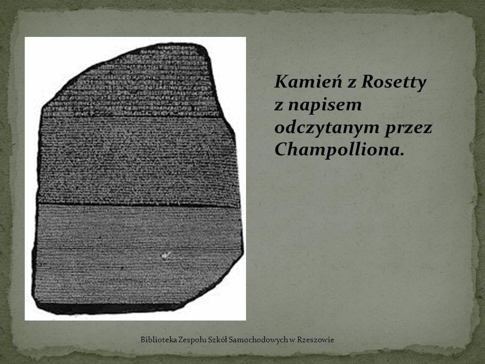 Kamień z Rosetty z napisem odczytanym przez Champolliona. Biblioteka Zespołu Szkół Samochodowych w Rzeszowie