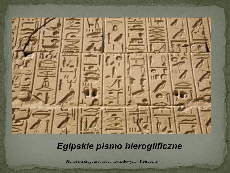 Egipskie pismo hieroglificzne Biblioteka Zespołu Szkół Samochodowych w Rzeszowie