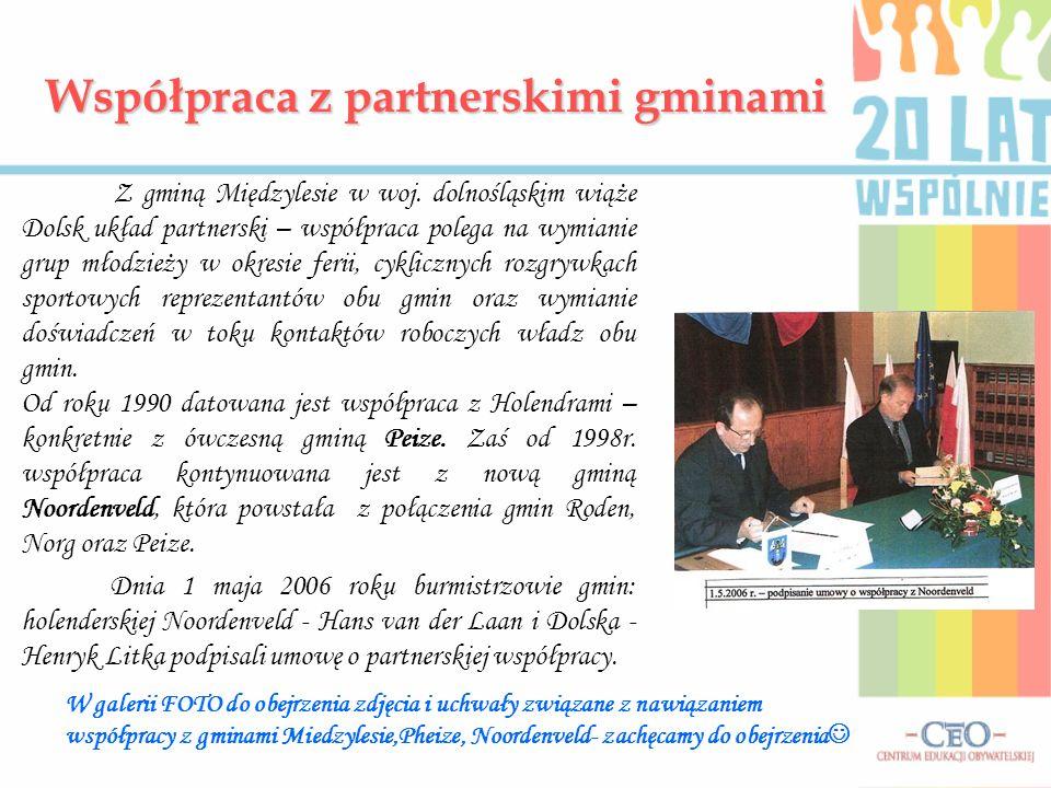 Współpraca z partnerskimi gminami Z gminą Międzylesie w woj. dolnośląskim wiąże Dolsk układ partnerski – współpraca polega na wymianie grup młodzieży
